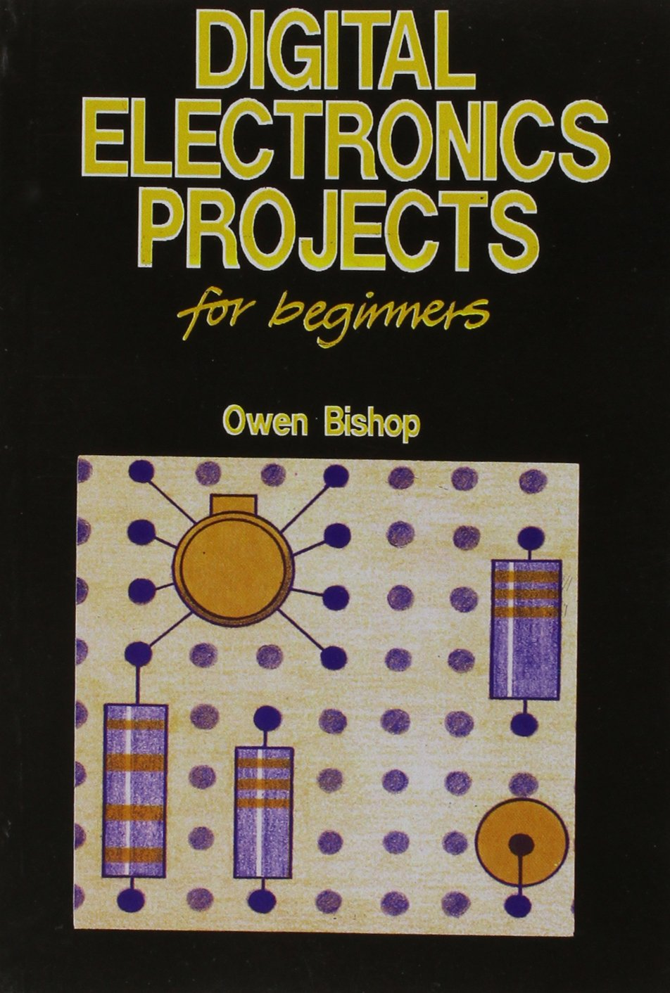 Digital Electronics Projects For Beginners: Amazon.co.uk: Bishop ...