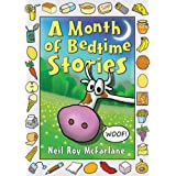 A Month of Bedtime Stories: Funny, read-aloud, bedtime storybook (and off you went to the woods ... 1)