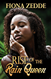 Rise of the Rain Queen