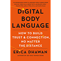 Digital Body Language: How to Build Trust and Connection, No Matter the Distance (English Edition)
