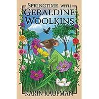 Springtime with Geraldine Woolkins (The Geraldine Woolkins Series)