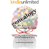 Genealogy on a Shoestring Budget: Researching Your Family History Without Breaking the Bank