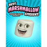 Best Marshmallow Episodes! (Annoying Orange Supercut)