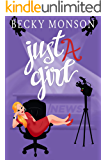 Just a Girl (Just a Series)