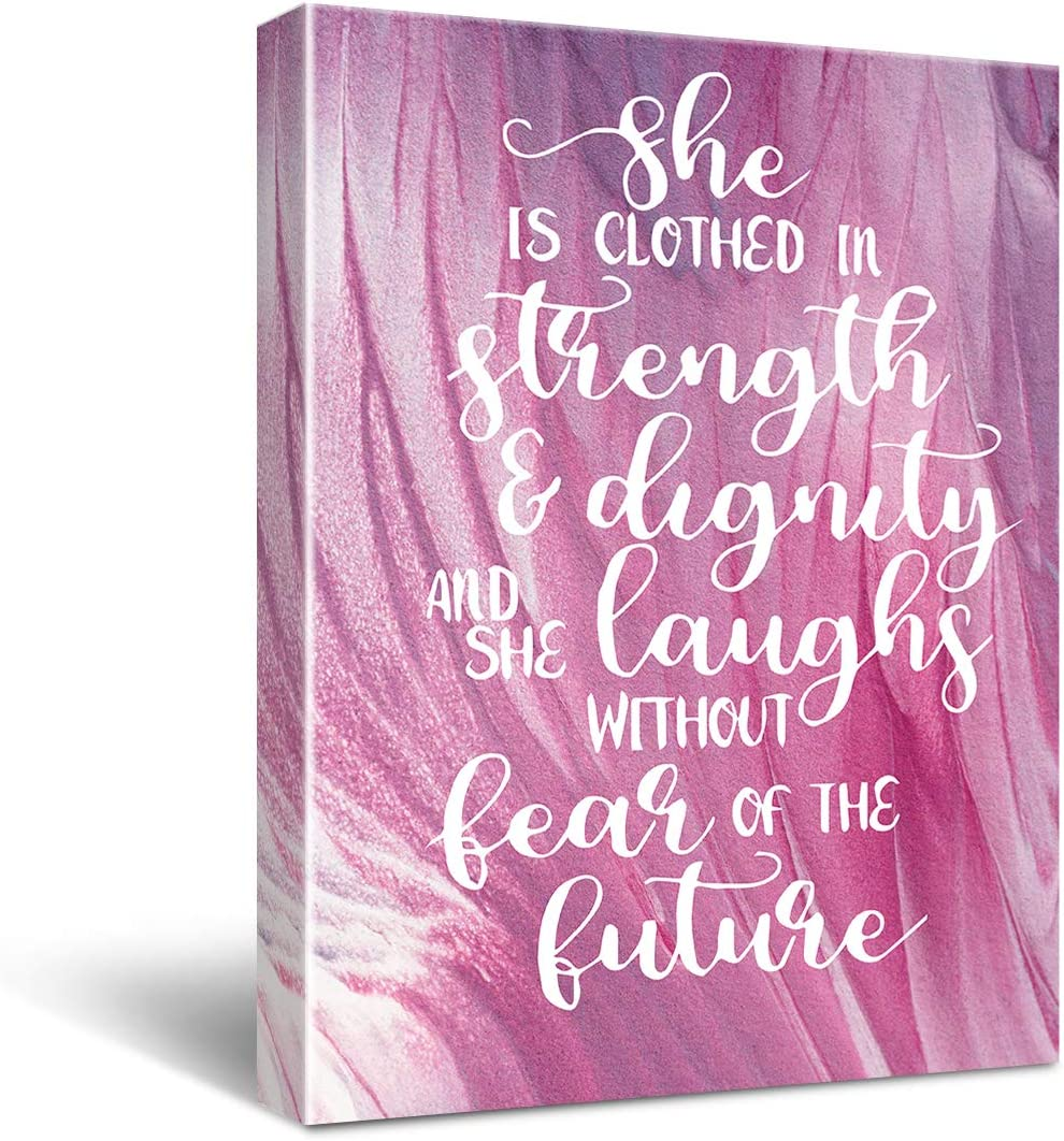 """""""She is Clothed In Strength & Dignity and Laughs Without Fear of the Future"""" Inspirational Quote Canvas Wall Art, Inspirational Gifts Canvas Wall Art Quotes for kids girl sister mom women, Nursery Decoration Bedroom Office Teen Girl Room Decor, Proverbs 31:25 Size 12x16"""