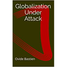Globalization Under Attack Jul 12, 2017