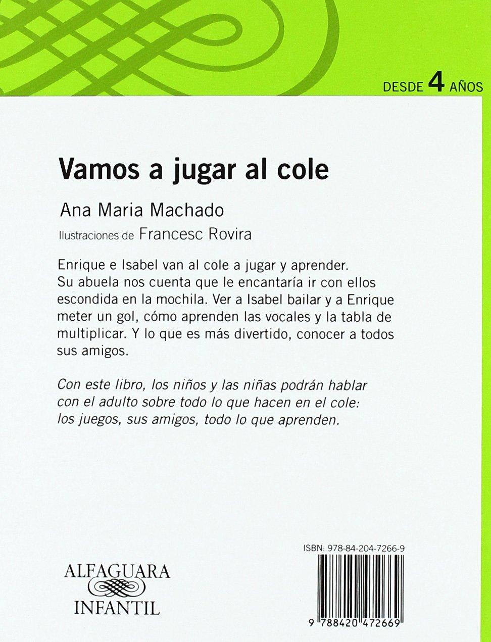 VAMOS A JUGAR AL COLE (Infantil Verde Album): ANA MARIA MARTINS MACHADO: 9788420472669: Amazon.com: Books
