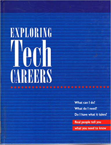 Exploring tech careers real people tell you what you need to know exploring tech careers real people tell you what you need to know 2 volume set 1st edition fandeluxe Images