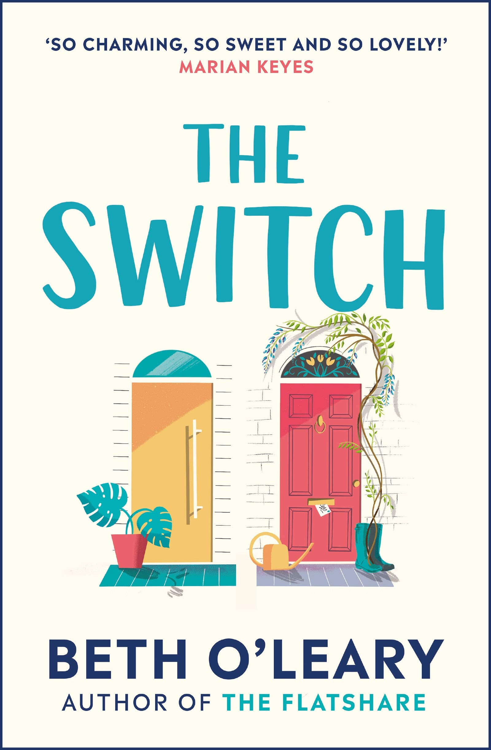 The Switch: Amazon.co.uk: O'Leary, Beth: 9781787474994: Books