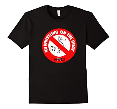 amazon com no whistling on the boat t shirt clothing