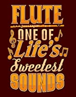 Flute One of Life's Sweetest Sounds Quote - Music Classroom Wall Print