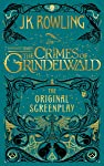 Fantastic Beasts: The Crimes of Grindelwald ― The Original Screenplay