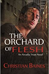 The Orchard of Flesh Kindle Edition
