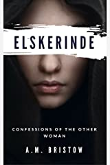 Elskerinde: Confessions of the Other Woman Kindle Edition