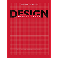 Design Integrations: Research and Collaboration (English Edition)