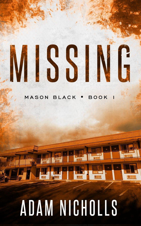 Missing (Mason Black) (Volume 1) PDF