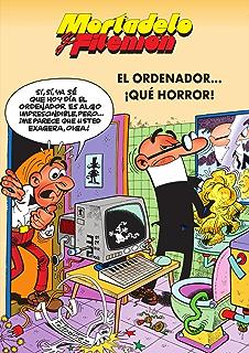 58815a312a Mortadelo y Filemón. El ordenador… ¡Qué horror!