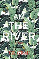 I Am The River Paperback