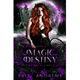 The Magic of Destiny: Emerald Lakes Book Four