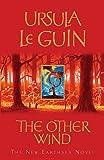 The Other Wind: The Sixth Book of Earthsea: An Earthsea Novel