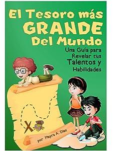 Childrens Spanish Books ¡El Tesoro Más Grande del Mundo! (Cuentos Infantiles):