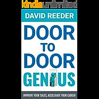 Door to Door Genius: Improve your sales, accelerate your career