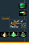 Spatial Augmented Reality: Merging Real and Virtual Worlds (English Edition)
