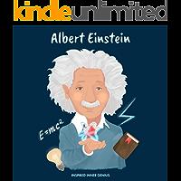 Albert Einstein: (Children's Biography Book, Kids Books, Age 5 10, Scientist in History) (Inspired Inner Genius)