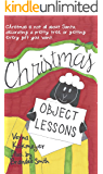 Object Lessons for Christmas (Object Lessons for Children)