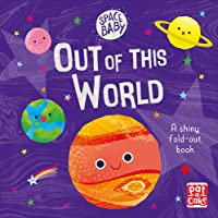 Space Baby: Out of this World: A first shiny fold-out book about space!