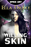 Willing Skin (Space Grit Book 4)