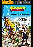 Mortadelo y Filemón. Parque de atracciones (SIN FRONTERAS)
