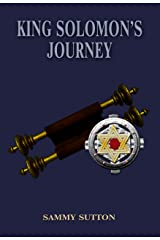 King Solomon's Journey (The Dominguez Adventures Book 1) Kindle Edition