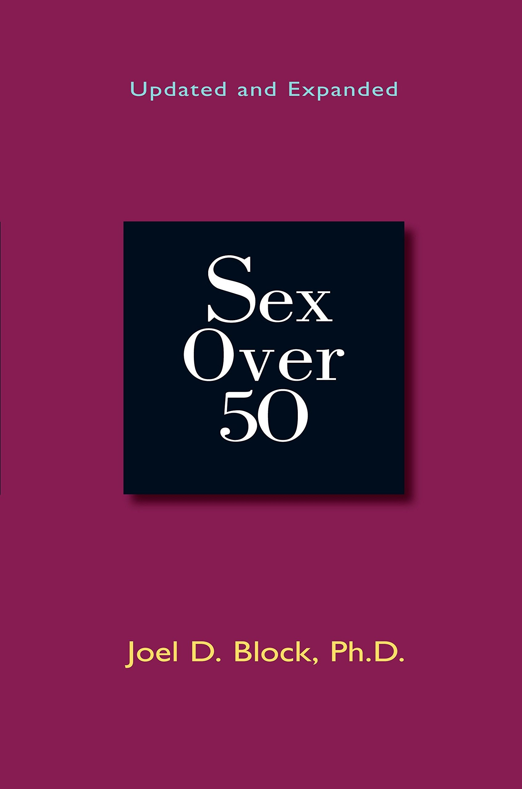Download Sex Over 50: Updated and Expanded pdf epub