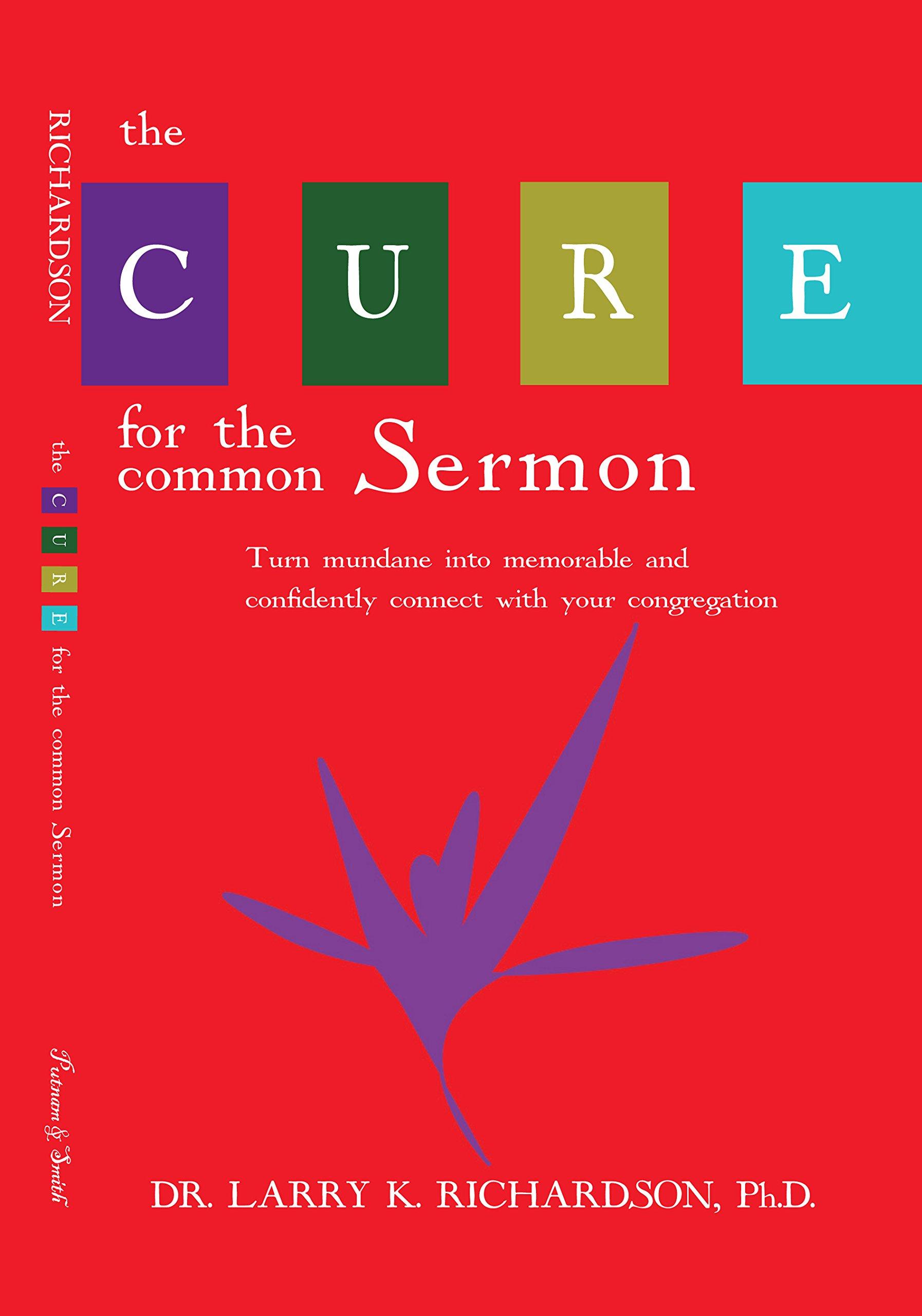 The Cure for the Common Sermon ebook