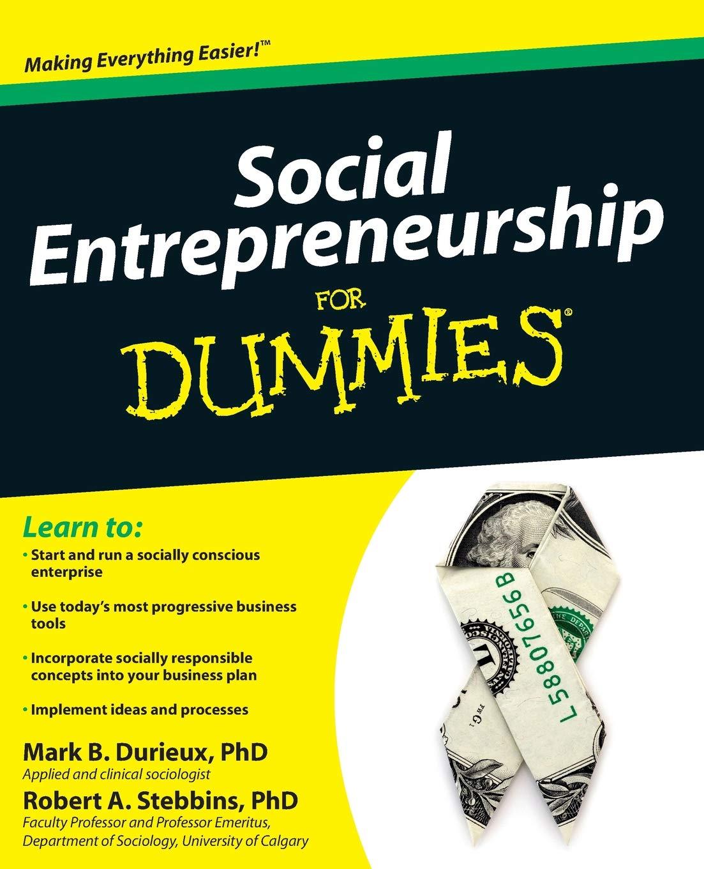 Social Entrepreneurship For Dummies: Mark Durieux, Robert ...