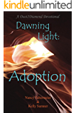 Dawning Light: Adoption
