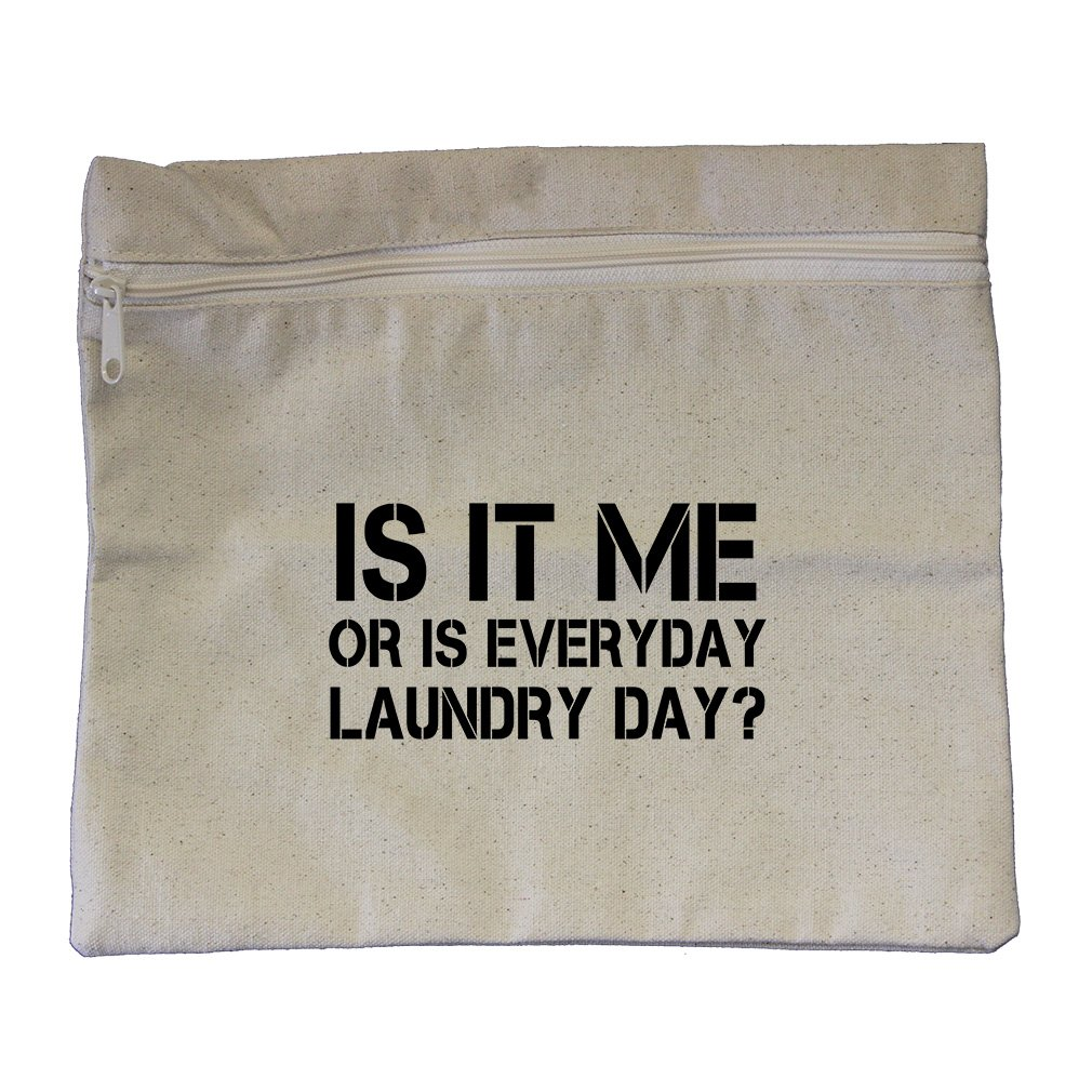 Is It Me Or Is Everyday Laundry Day Canvas Zippered Pouch Makeup Bag