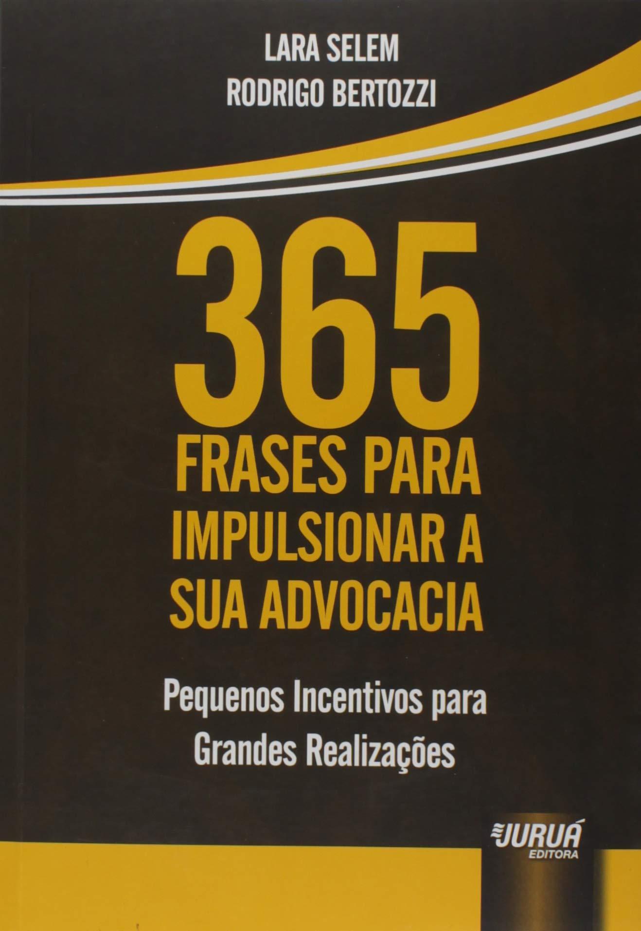 365 Frases Para Impulsionar A Sua Advocacia Pequenos