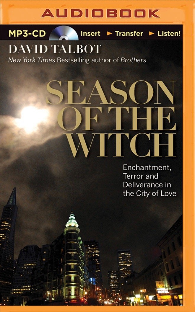 Season of the Witch: Enchantment, Terror, and Deliverance in the City of Love pdf epub
