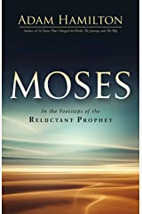 Moses: In the Footsteps of the Reluctant Prophet (Moses Series) Hardcover