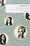 Des femmes rebelles, Olympe de Gouges, Flora Tristan, George Sand