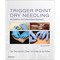 Trigger Point Dry Needling E-Book: An Evidence and Clinical-Based Approach (English Edition)