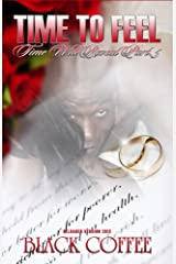 Time To Feel-RELOADED-Time Will Reveal part 5 Kindle Edition