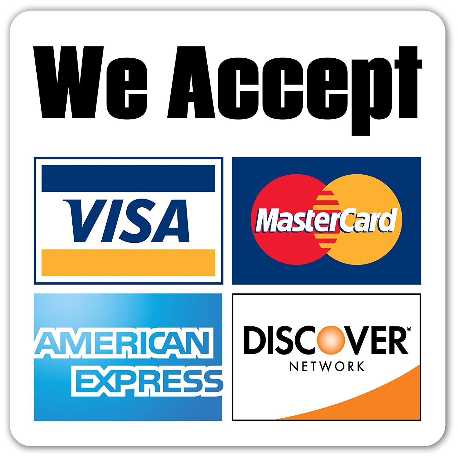 Amazon com we accept major credit cards amex mastercard visa discover payments convenient store window door sticker decal 5x5 inches automotive