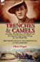 Trenches & Camels: Australian Recollections of Gallipoli and the Imperial Camel Corps During the First World War (English Edition)