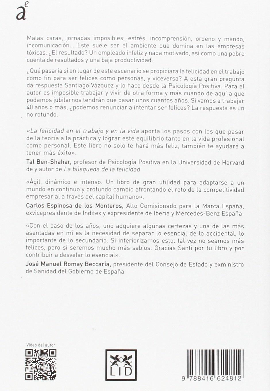 La felicidad en el trabajo y en la vida Colección Acción Empresarial: Amazon.es: Santiago Vázquez Blanco: Libros