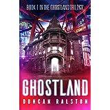 Ghostland (Ghostland Trilogy)