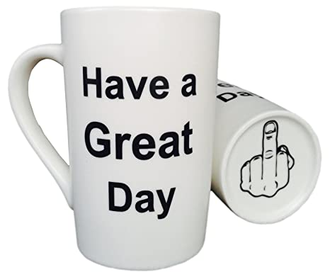 Review MAUAG Funny Christmas Gifts - Porcelain Coffee Mug Have a Great Day with Middle Finger on the Bottom Funny Ceramic Cup White, Best Father's Day and Mother's Day Gag Gift, 13 Oz