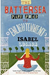 The Battersea Park Road to Enlightenment Paperback